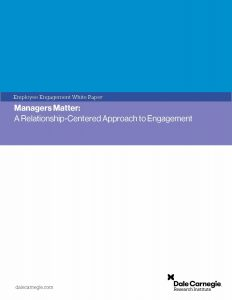 Managers Matter: A Relationship-Centered Approach to Engagement