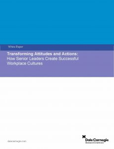 Transforming Attitudes and Actions: How Senior Leaders Create Successful Workplace Cultures