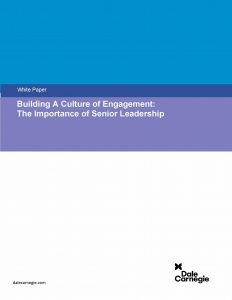 Building A Culture of Engagement: The Importance of Senior Leadership